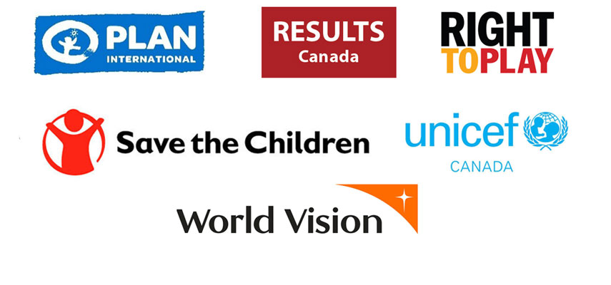 Plan International, RESULTS Canada, Right To Play, Save the Children, UNICEF Canada, Vision Mondiale.